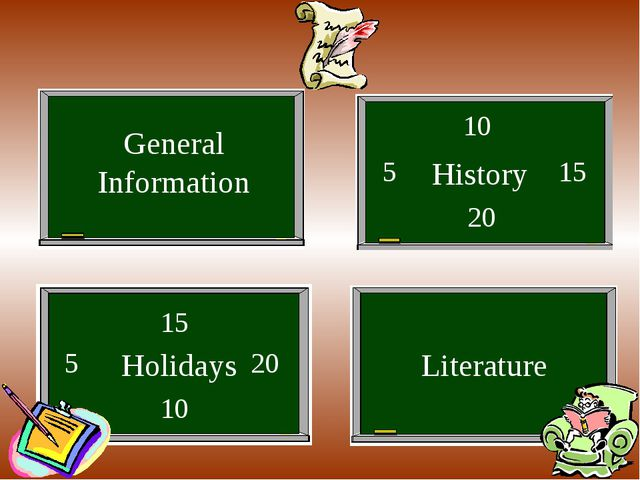 General Information History Holidays 5 10 15 20 5 10 15 20 Literature