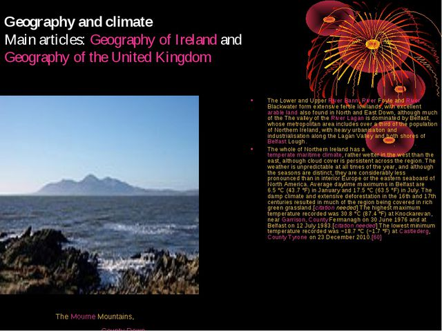 Geography and climate Main articles: Geography of Ireland and Geography of th...