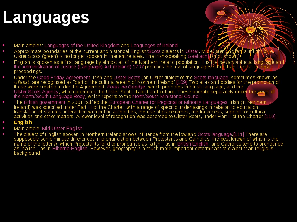 Languages Main articles: Languages of the United Kingdom and Languages of Ire...