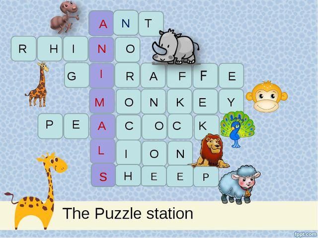The Puzzle station A N H N I T R I O G R A F E M O N K E Y P E C O C K A L I...