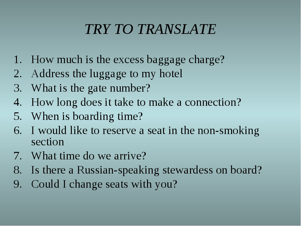 TRY TO TRANSLATE How much is the excess baggage charge? Address the luggage t...