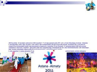2010 жылдың 31 желтоқсанда және 2011 жылдың 7 қаңтар аралығында VII Қысқы Ази