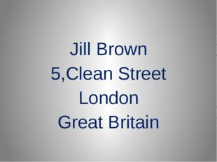 Jill Brown 5,Clean Street London Great Britain