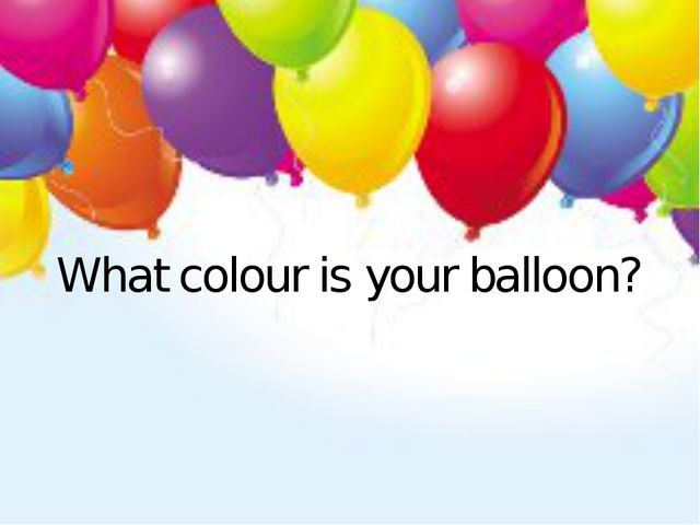 What colour is your balloon?