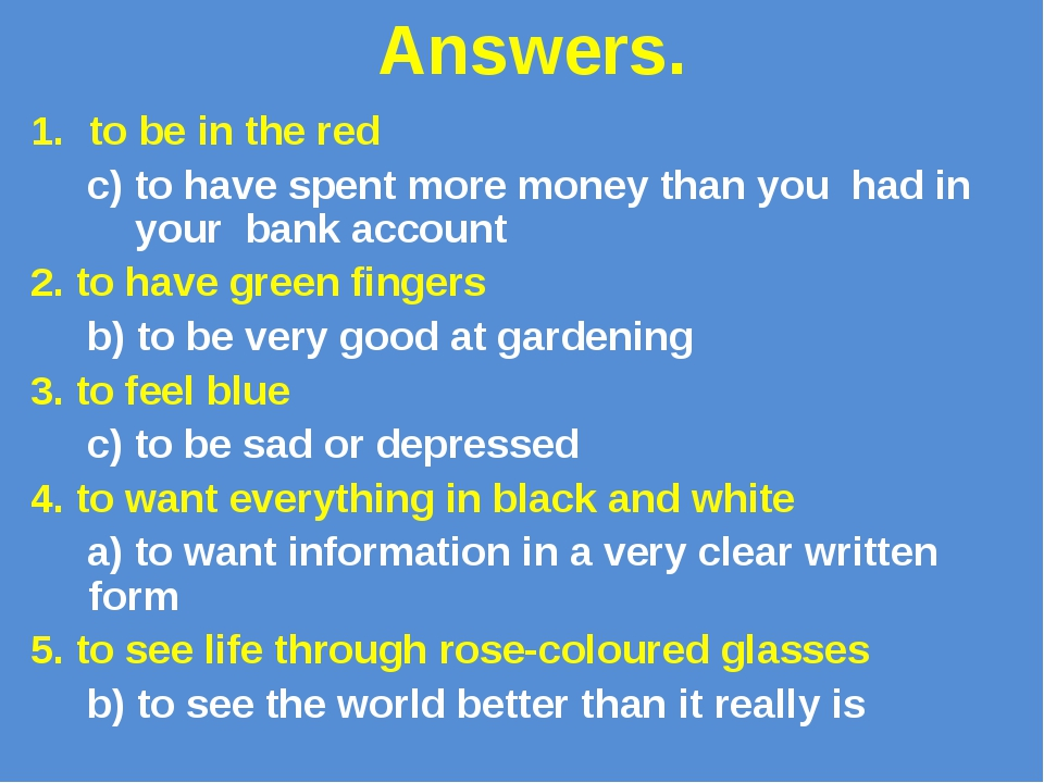 Answers. to be in the red c) to have spent more money than you had in your b...