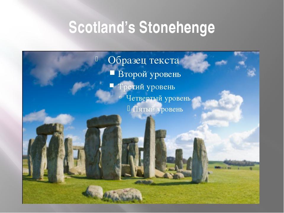 Scotland's Stonehenge