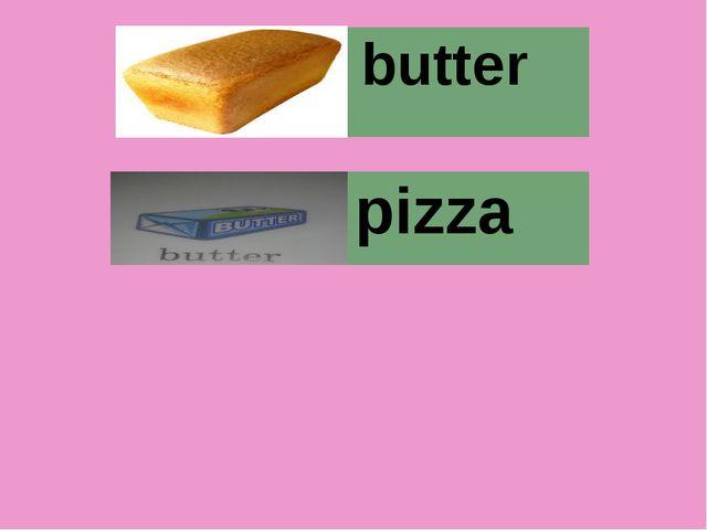 butter pizza