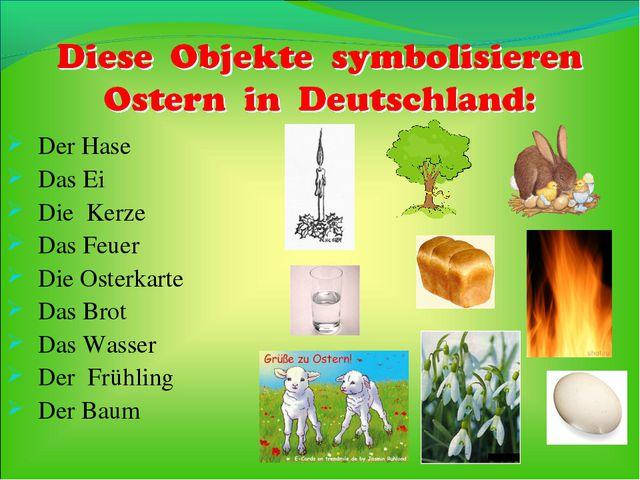 Der Hase Das Ei Die Kerze Das Feuer Die Osterkarte Das Brot Das Wasser Der Fr...