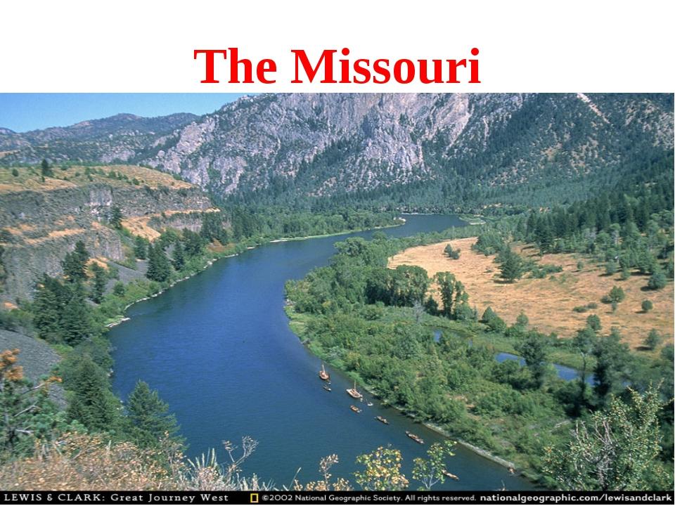 The Missouri