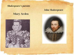 John Shakespeare Mary Arden Shakespeare's parents