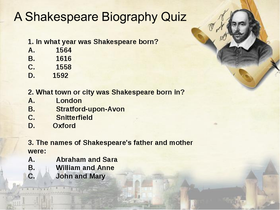 1. In what year was Shakespeare born? A.1564 B.1616 C.1558 1592 2. What to...