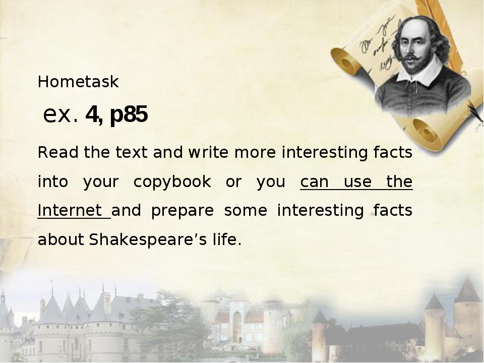 Hometask ex. 4, p85 Read the text and write more interesting facts into your...