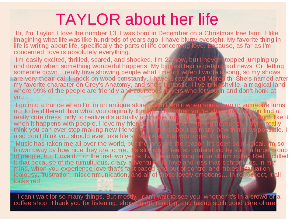 TAYLOR about her life Hi, I'm Taylor. I love the number 13. I was born in Dec...