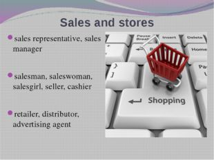 Sales and stores sales representative, sales manager salesman, saleswoman, sa