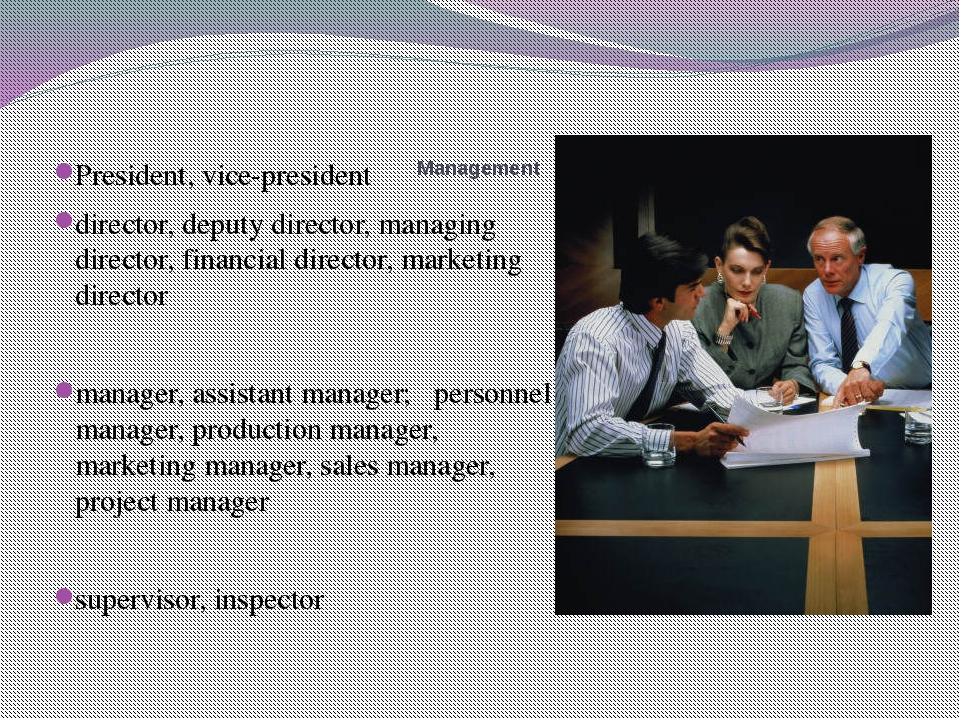 Management President, vice-president director, deputy director, managing dir...