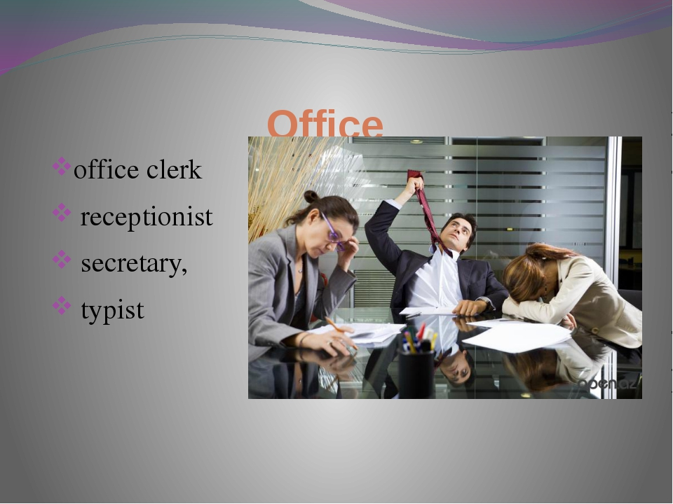 Office office clerk receptionist secretary, typist