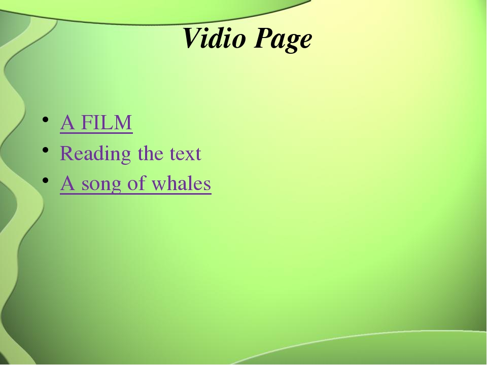 Vidio Page A FILM Reading the text A song of whales
