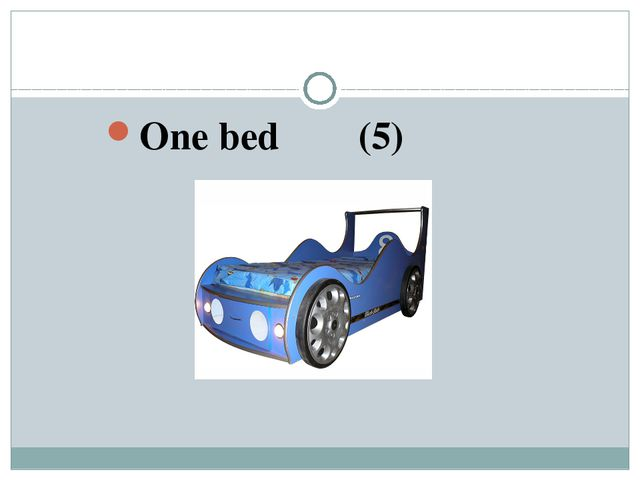 One bed (5)