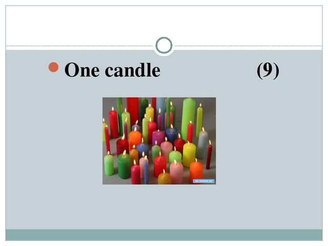 One candle (9)
