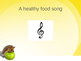 A healthy food song