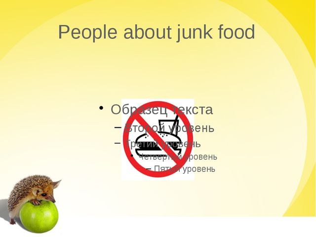 People about junk food
