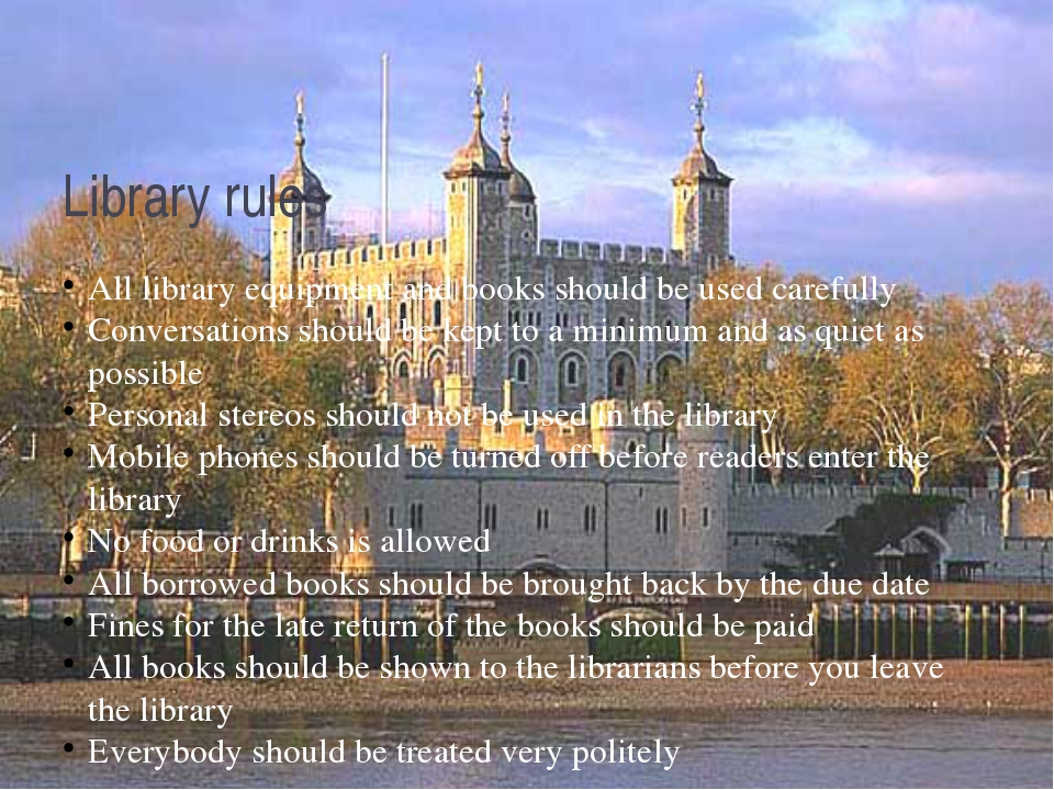 Library rules All library equipment and books should be used carefully Conver...