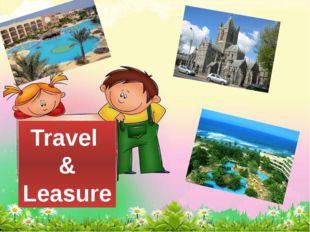 Travel & Leasure