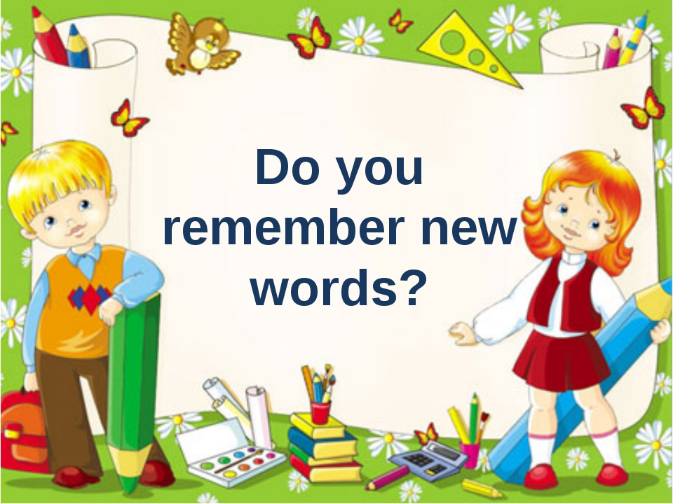 Do you remember new words?