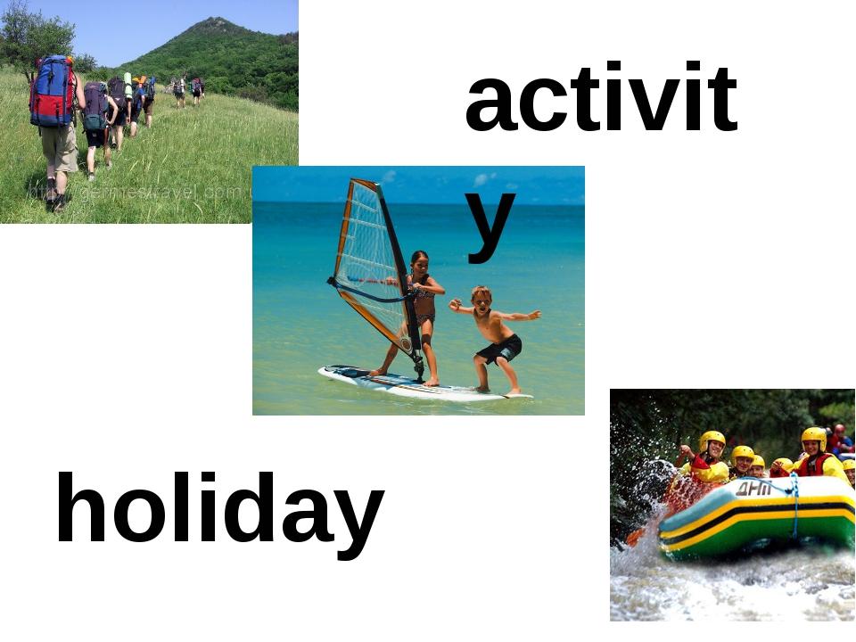 activity holiday
