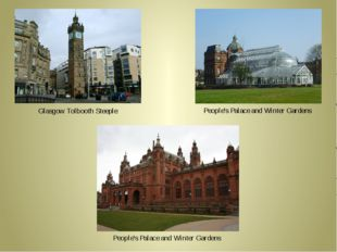 Glasgow Tolbooth Steeple People's Palace and Winter Gardens People's Palace