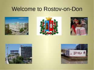 Welcome to Rostov-on-Don
