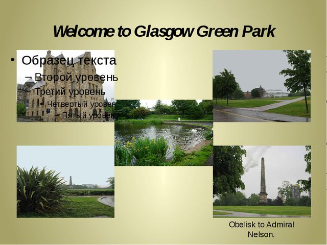 Welcome to Glasgow Green Park Obelisk to Admiral Nelson.