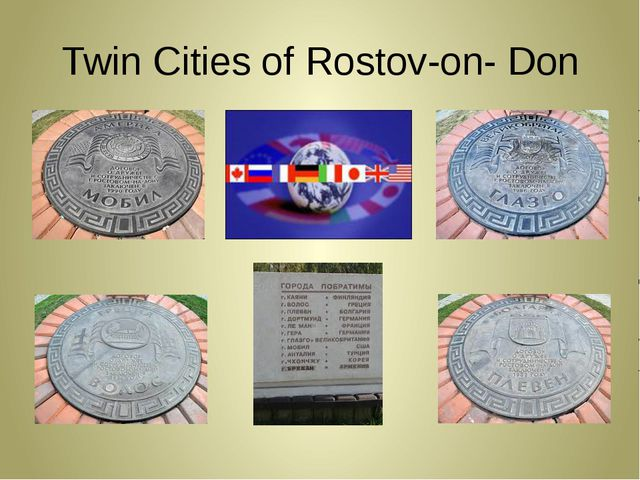 Twin Cities of Rostov-on- Don