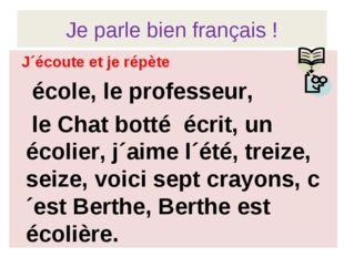 Je parle bien français ! J´écoute et je répète école, le professeur, le Chat