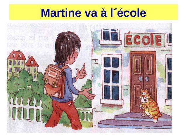 Martine va à l´école