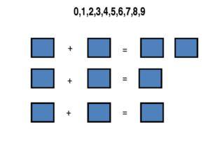 0,1,2,3,4,5,6,7,8,9 = + + + = =