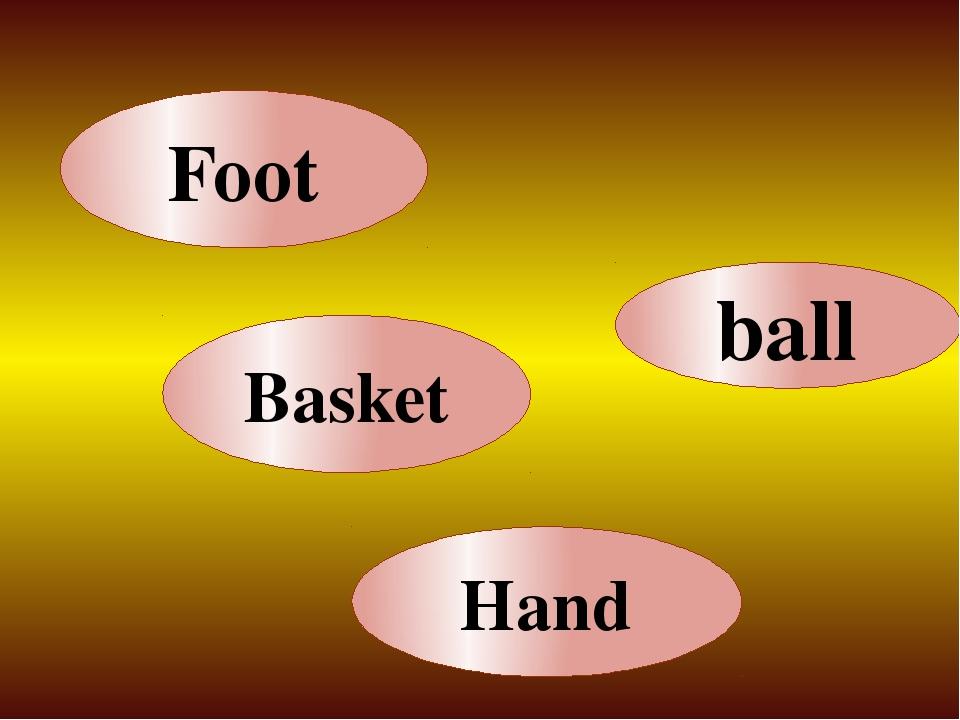 Hand Foot Basket ball