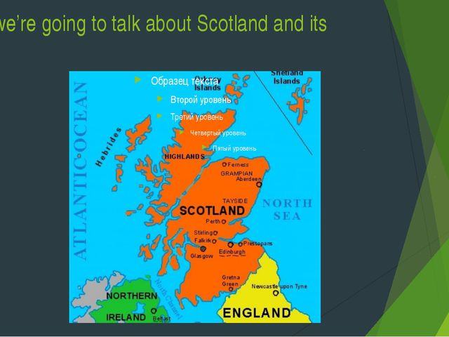 Today we're going to talk about Scotland and its nature