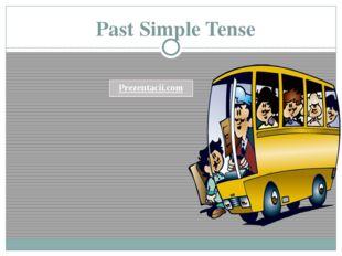 Past Simple Tense Prezentacii.com
