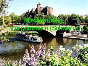 Mecklenburg-Vorpommern (Schwerin)