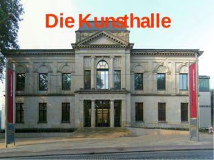Die Kunsthalle