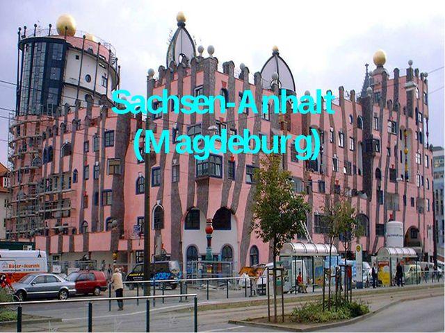 Sachsen-Anhalt (Magdeburg)