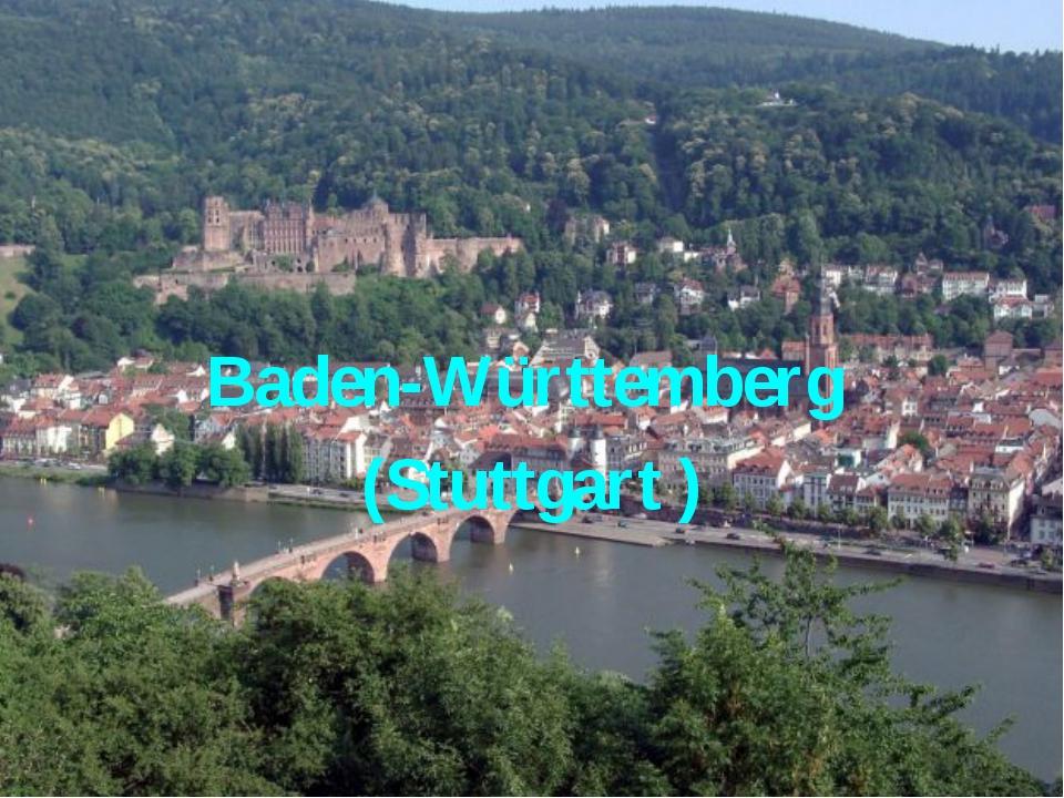 Baden-Württemberg (Stuttgart )