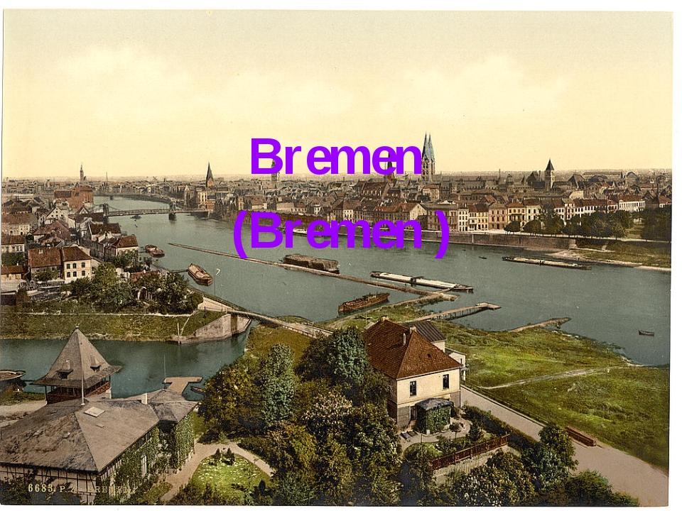 Bremen (Bremen )