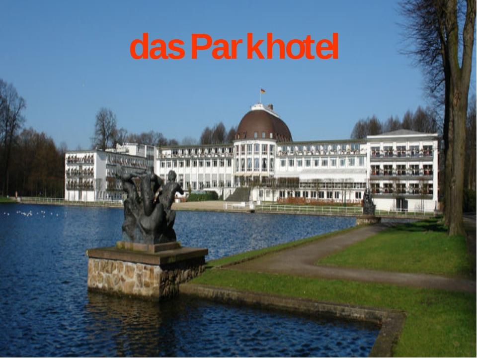 das Parkhotel