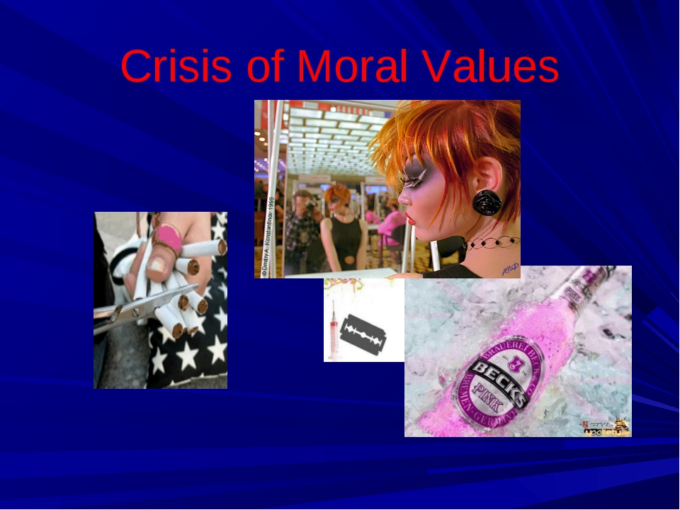 Crisis of Moral Values