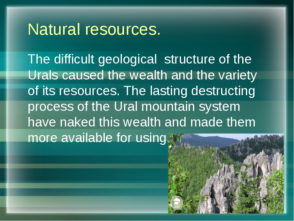 Natural resources. The difficult geological structure of the Urals caused the...