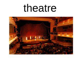 theatre