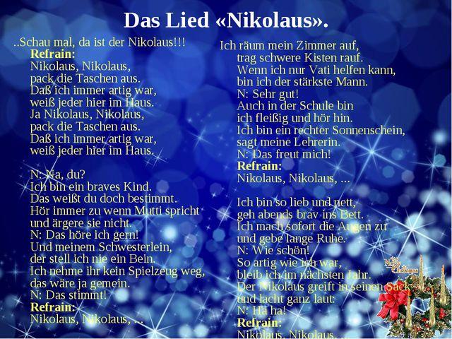 Das Lied «Nikolaus». ..Schau mal, da ist der Nikolaus!!! Refrain: Nikolaus, N...
