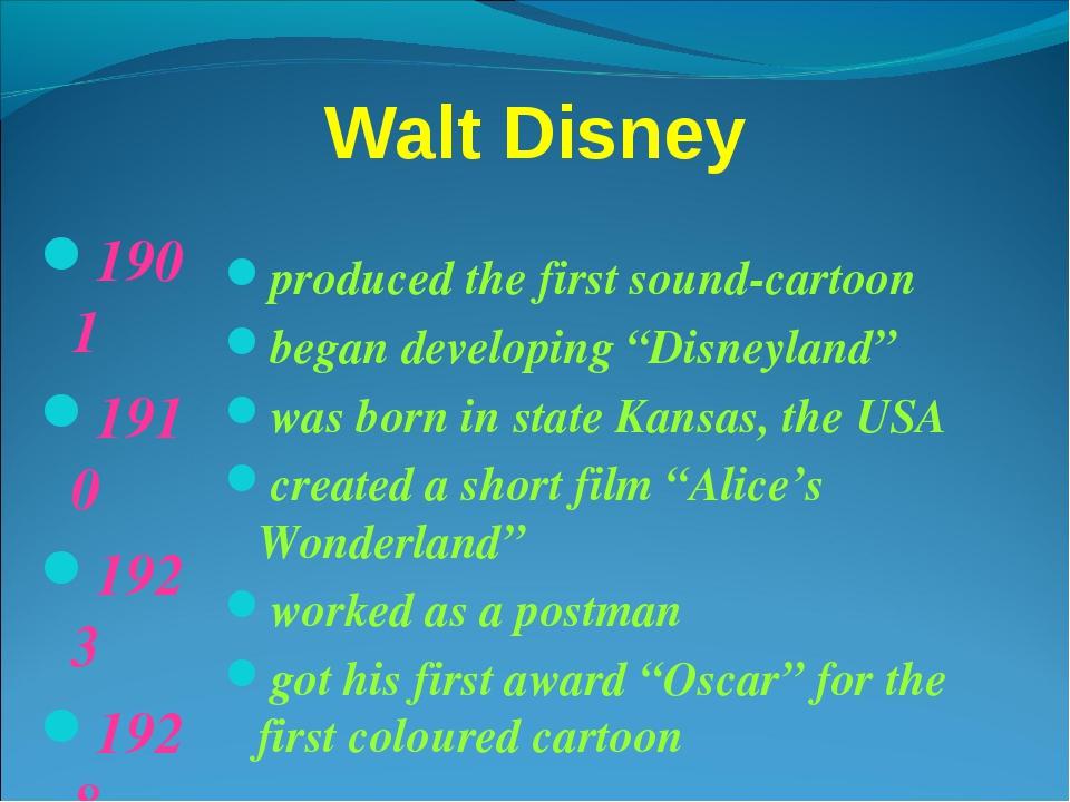 Walt Disney 1901 1910 1923 1928 1932 1950 produced the first sound-cartoon be...